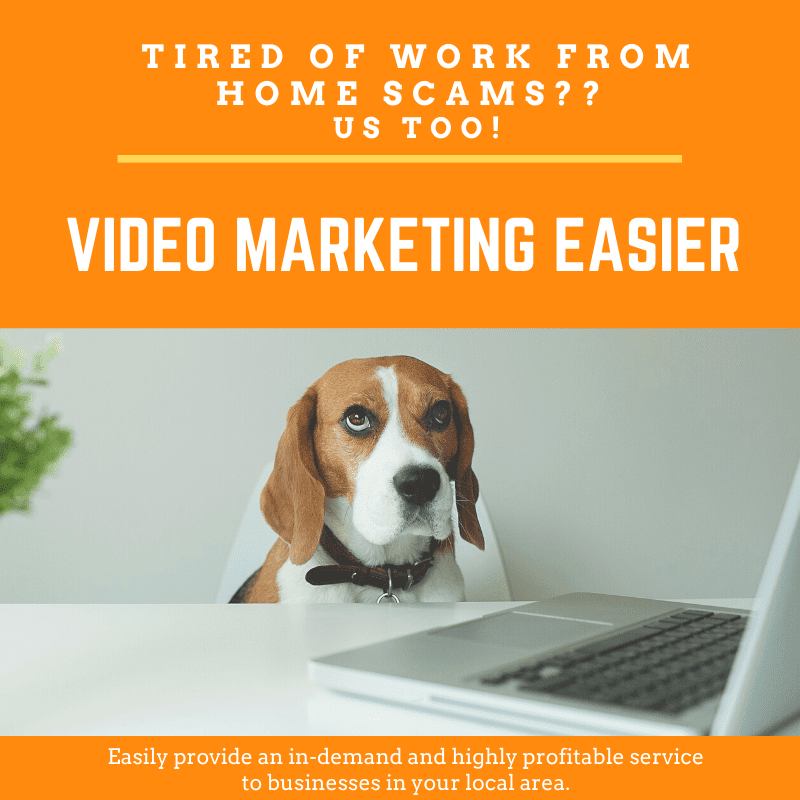Work From Home Opportunity: Video Marketing Easier